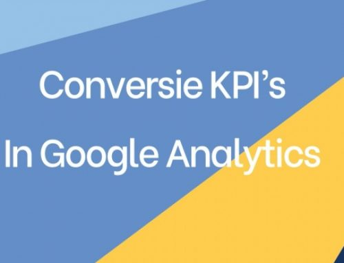 Conversie KPI's in Google Analytics