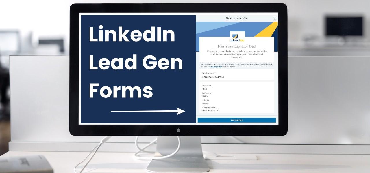 LinkedIn Lead Gen Forms - een conversie binnen 2 clicks